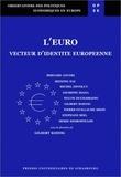 Gilbert Koenig et  Collectif - L'Euro. - Vecteur d'identité européenne.