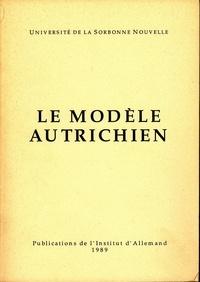 Gilbert Krebs et Gerald Stieg - Le modèle autrichien.
