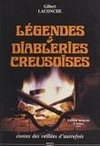 Gilbert Laconche - Légendes et diableries creusoise.