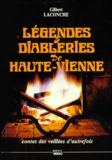 Gilbert Laconche - Légendes et diableries de Haute-Vienne.