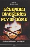 Gilbert Laconche - Légendes et diableries du Puy-de-Dôme - Contes des veillées d'autrefois.