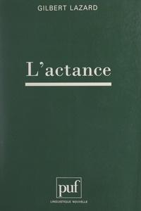 Gilbert Lazard et Guy Serbat - L'actance.