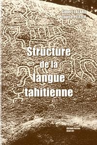 Gilbert Lazard et Louise Peltzer - Structure de la langue tahitienne.
