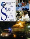 Gilbert Leclercq - Guide des SAMU et SMUR de France.