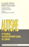 Gilbert Lelord - Autisme et troubles du développement global de l'enfant, recherches récentes et perspectives.