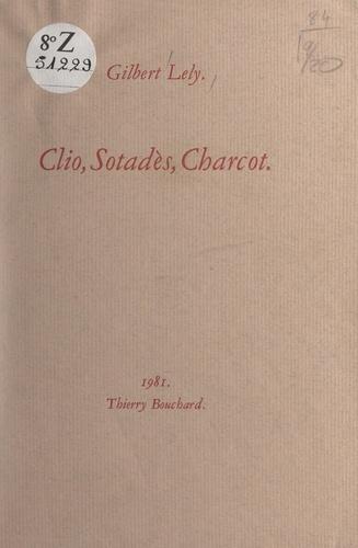 Clio, Sotadès, Charcot