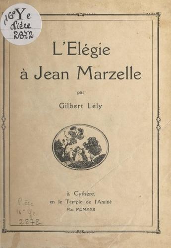 L'élégie à Jean Marzelle