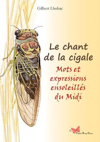Chant de la cigale. Mots et expressions du Languedoc