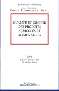 Gilbert Louis - Qualité et origine des produits agricoles et alimentaires.