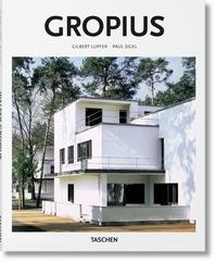 Gilbert Lupfer et Peter Gössel - Gropius.