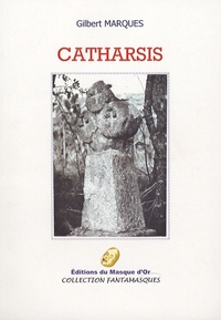 Gilbert Marquès - Catharsis.