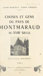 Gilbert Martin et Robert Virmont - Choses et gens du pays de Montmaraud au XVIIIe siècle (1).