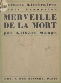 Gilbert Mauge - Merveille de la mort.