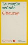 Gilbert Maurey - Le Couple malade.