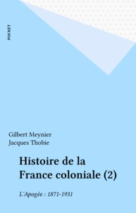 Gilbert Meynier et Jacques Thobie - .