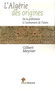 Deedr.fr L'Algérie des origines - De la préhistoire à l'avènement de l'islam Image