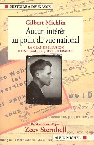 Gilbert Michlin et Gilbert Michlin - Aucun intérêt au point de vue national.