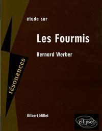 Gilbert Millet - Etude sur Bernard Werber - Les Fourmis.