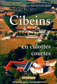 Gilbert Montagrin - Cibeins en culottes courtes.