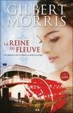 Gilbert Morris - La roue à aubes Tome 1 : La reine du fleuve.