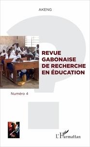Gilbert Nguema Endamne - Revue gabonaise de recherche en éducation N° 4 : .