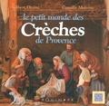Gilbert Orsini - Le petit monde des Crèches de Provence.