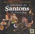 Gilbert Orsini - Le petit monde des Santons de Provence.