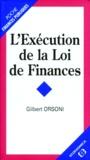 Gilbert Orsoni - L'exécution de la loi de finances.