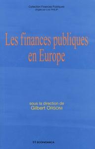 Gilbert Orsoni - Les finances publiques en Europe.