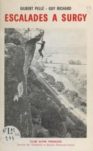 Gilbert Pellé et Guy Richard - Escalades à Surgy (Nièvre).