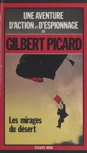 Gilbert Picard - Les Mirages du désert.