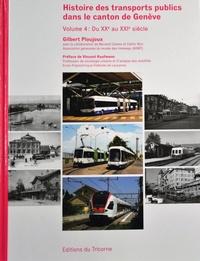 Histoire des transports publics dans le canton de Genève - Volume 4, Du XXe au XXIe siècle.pdf