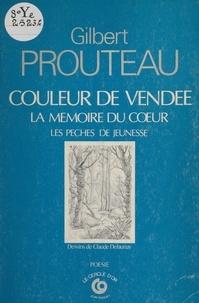 Gilbert Prouteau - Couleur de Vendée.