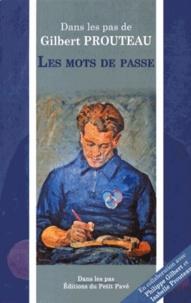 Gilbert Prouteau - Les mots de passe.