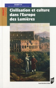 Gilbert Py - Civilisation et culture dans l'Europe des Lumières.