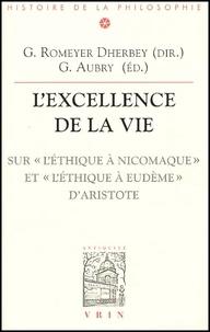 Lexcellence de la vie. - Sur LEthique à Nicomaque et LEthique à Eudème dAristote.pdf