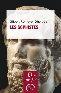 Gilbert Romeyer Dherbey - Les sophistes.