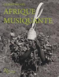 Afrique musiquante - Musiciennes et musiciens traditionnels dAfrique noire au siècle dernier.pdf