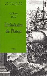 Gilbert Ryle - L'itinéraire de Platon.
