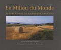 Gilbert Salem et Marcel Malherbe - Le Milieu du Monde - Voyages dans la campagne vaudoise.