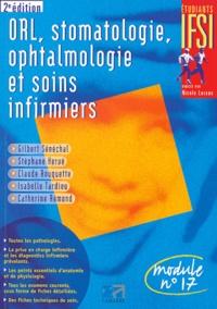 Gilbert Sénéchal et Stéphane Hervé - ORL, stomatologie, ophtalmologie et soins infirmiers - Module n°17.