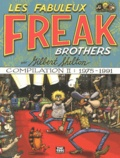 Gilbert Shelton - Les Fabuleux Freak Brothers Compilation Tome 2 : 1975-1991.