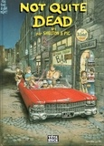 Gilbert Shelton et  Pic - Not quite dead Tome 1 : .