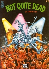 Gilbert Shelton et  Pic - Not quite dead Tome 2 : .