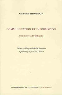 Gilbert Simondon - Communication et information - Cours et conférences.