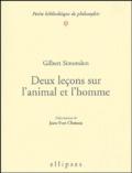 Gilbert Simondon - Deux leçons sur l'animal et l'homme.