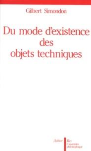 Gilbert Simondon - Du mode d'existence des objets techniques.