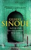 Gilbert Sinoué - Inch' Allah Tome 3 : Les cinq quartiers de la Lune.