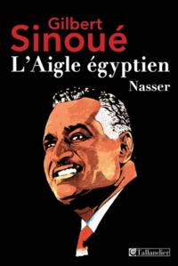LAigle égyptien, Nasser.pdf