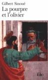 Gilbert Sinoué - La pourpre et l'olivier ou Calixte Ier le pape oublié.